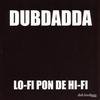 Cover of the album Lo-Fi Pon de Hi-Fi
