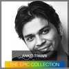 Cover of the album Ankit Tiwari - The Epic Collection