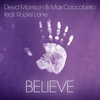 Cover of the album Believe (feat. Rocksi Lone) - Single