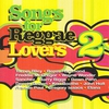 Couverture de l'album Songs for Reggae Lovers, Vol. 2