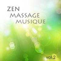 Cover of the track Zen Massage Musique vol.2 - musique zen de fond pour massage, bien-être et detente