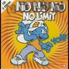 Cover of the track No no no (no limit) version longue