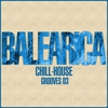 Couverture de l'album BALEARICA - Chill-House Grooves 03