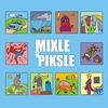 Cover of the album Mixle V Piksle