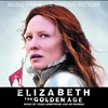 Cover of the album Elizabeth - The Golden Age (Music from the Motion Picture)