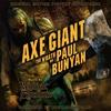Couverture de l'album Axe Giant the Wrath of Paul Bunyan: Original Motion Picture Soundtrack