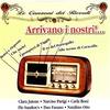 Couverture de l'album Le Canzoni Dei Ricordi - Arrivano I Nostri!...