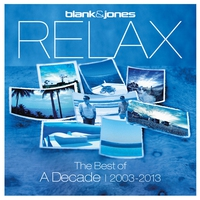 Couverture du titre Relax: The Best Of: A Decade | 2003–2013