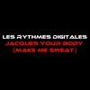 Couverture de l'album Jacques Your Body (Make Me Sweat)