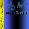 "Cover of the album 12"" Golden Dance Classics: Space Trouble - Single"