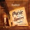 Couverture de l'album Poésie en Lumière — Bradfield (Narration par Anael)