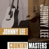 Cover of the album Country Masters: Johnny Lee