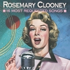 Cover of the album 16 Most Requested Songs: Rosemary Clooney