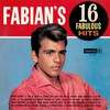 Cover of the album Fabian's 16 Fabulous Hits
