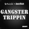 Couverture du titre Gangster Trippin 2011 (Lazy Rich remix)