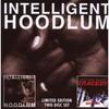 Cover of the album Intelligent Hoodlum / Saga Of A Hoodlum