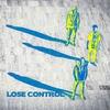Couverture de l'album Lose Control - Single