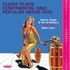 Couverture de l'album Cugat Plays Continental and Popular Movie Hits (feat. Abbe Lane)