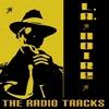 Couverture de l'album The Radio Tracks From L.A. Noire