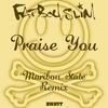 Couverture du titre Praise You (Maribou State remix)