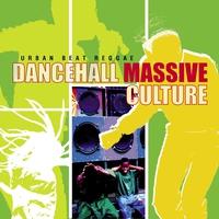 Couverture du titre Urban Beat Reggae: Dance Hall Massive Culture