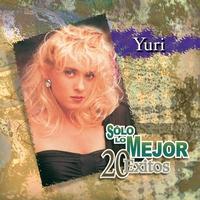 Couverture du titre Yuri: Solo Lo Mejor - 20 Éxitos