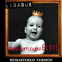 Cover of the track Buon compleanno Elvis (Remastered Version)