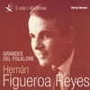 Cover of the album Grandes del Folklore: Hernan Figueroa Reyes