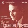 Couverture de l'album Grandes del Folklore: Hernan Figueroa Reyes