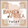 Couverture de l'album Dance Africa - Single