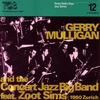 Cover of the album The Complete Verve Gerry Mulligan Concert Jazz Band Sessions