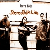 Couverture de l'album Stereofolk Live