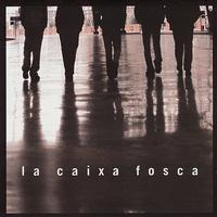 Couverture du titre La Caixa Fosca
