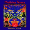 Cover of the album Medicine Trance