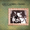 Couverture de l'album Great Gospel Choirs