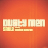 Cover of the album Dusty Men (feat. Charlie Winston) - Single