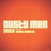 Couverture de l'album Dusty Men (feat. Charlie Winston) - Single