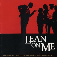 Cover of the track Lean On Me (Original Motion Picture Soundtrack)