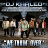 Cover of the album We Takin' Over (feat. Akon, T.I., Rick Ross, Fat Joe, Baby & Lil' Wayne) - Single