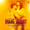 Couverture de l'album Bhaag Johnny (Original Motion Picture Soundtrack) - EP