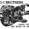 Cover of the album Daddy Put the Blues On Me