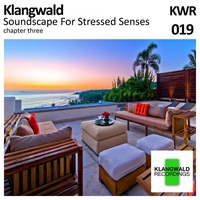 Cover of the track Soundscape for Stressed Senses Chapter 3