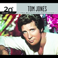 Couverture du titre 20th Century Masters the Millennium Collection - The Best of Tom Jones
