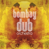 Cover of the track Bombay Dub Orchestra