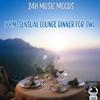 Couverture de l'album 24H Music Moods: 9 P.M. Sensual Lounge Dinner for Two