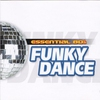 Cover of the album Essential 80's: Funky Dance