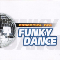 Cover of the track Essential 80's: Funky Dance