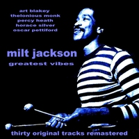 Cover of the track Milt Jackson Greatest Vibes