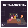 Cover of the album Netflix and Chill - Single