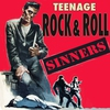 Couverture de l'album Teenage Rock & Roll Sinners